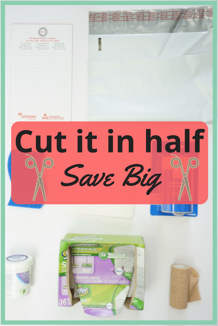 Cut in half save money